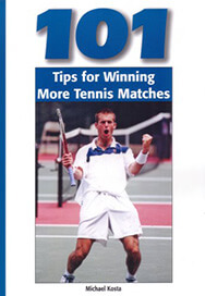 101 Tips for winning more tennis matches